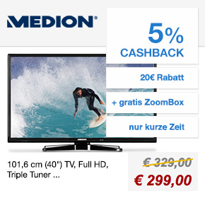 Medion: (40″) LED-Backlight-TV für 299€ + gratis ZoomBox + 5% Cashback