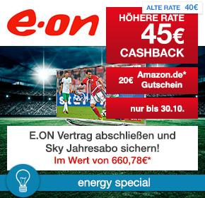E.ON: 45€ Cashback + 20€ Amazon.de Gutschein* + Sky Abo** [Energy Special]