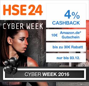 HSE24: 4% Cashback + bis zu 30€ Rabatt + 10€ Amazon.de Gutschein* [Cyber Week 2016]