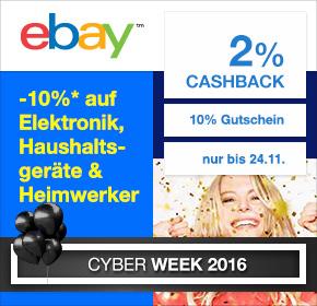 eBay: 2% Cashback + 10% auf alles in Elektronik, Haushaltsgeräte & Heimwerker – nur bis 20 Uhr! [Cyber Week 2016]