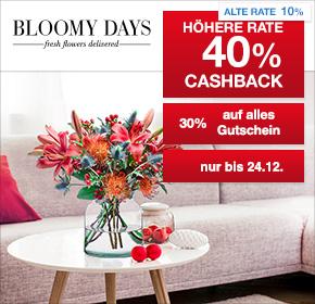 BLOOMY DAYS: 40% Cashback + 30% Gutschein