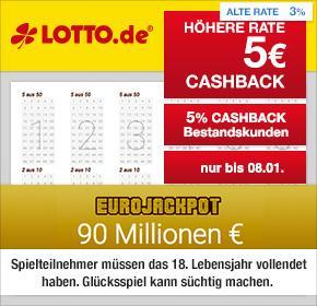 Lotto.de: 5€ Cashback für Neukunden & 5% Cashback für Bestandskunden + 90 Millionen im EuroJackpot