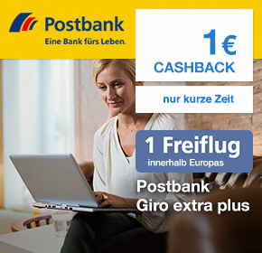 Postbank Giro extra plus – 1 Freiflug innerhalb Europas + 1€ Cashback