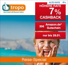 Tropo.de: 7% Cashback + 30€ Amazon.de Gutschein* [Reisefieber 2017]