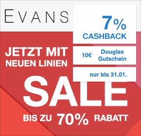 EVANS: bis zu 70% Rabatt + 7% Cashback + 10€ Douglas Wertgutschein