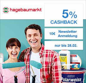 Hagebau: 10€ Newsletter Gutschein bei 30€ MBW + 5% Cashback