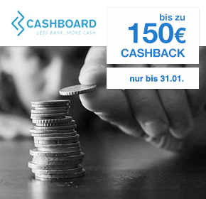Clevere Alternative zum Tagesgeld: CASHBOARD Kapitalschutz mit bis zu 150€ Cashback