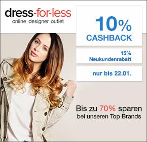 dress-for-less: 10% Cashback auf jede Bestellung + 15% Rabatt auf alles für Neukunden